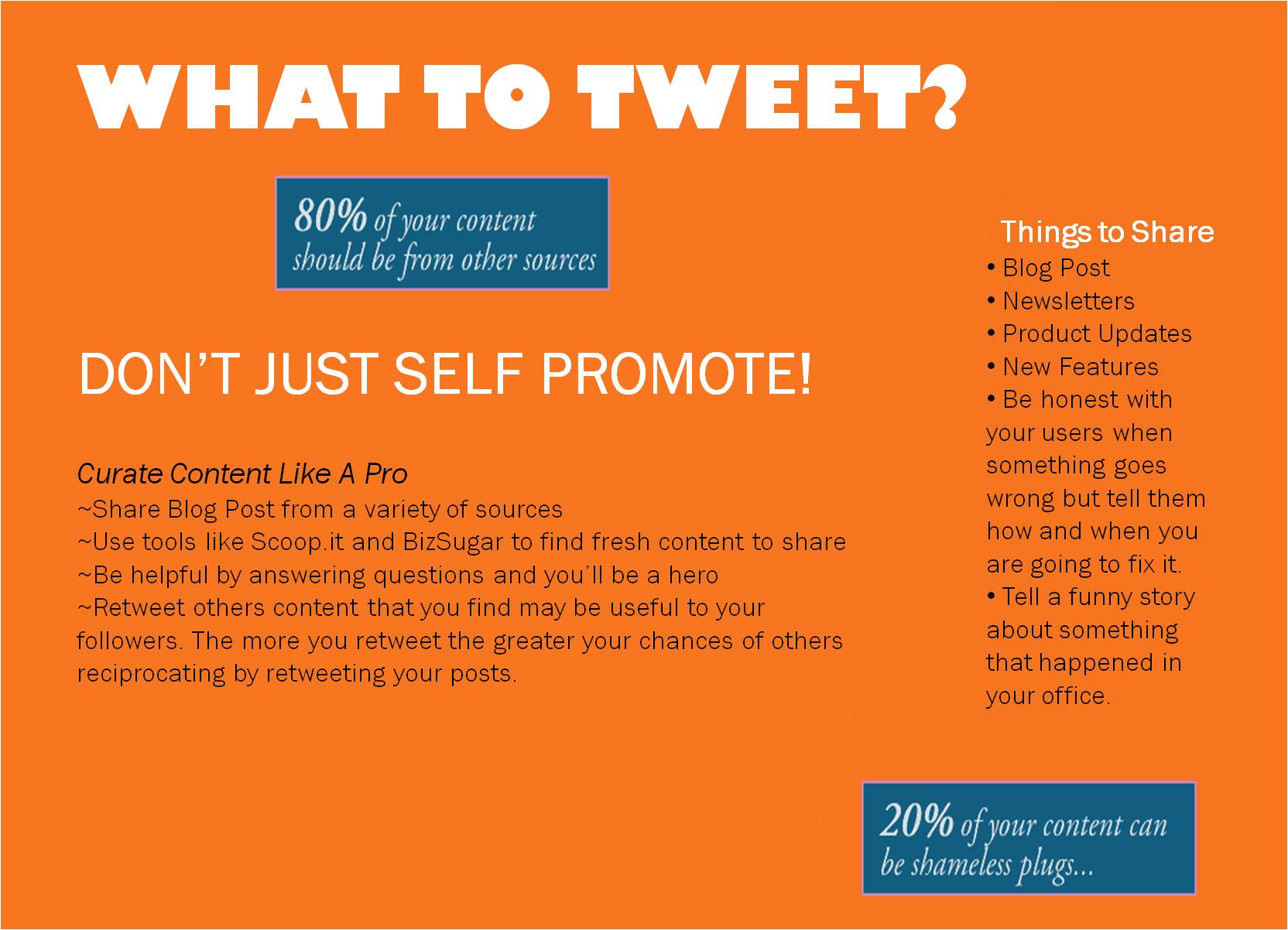 Follow the 80/20 rule of tweets.